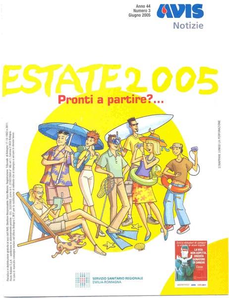 """""""Estate 2005: pronti a partire?"""""""